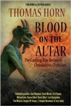 Blood on the Altar:  The Coming Christian vs. Christian War