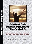 Biblical Life Prayer Dynamics Study - MP3 Edition