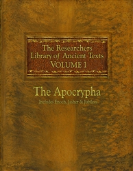 The Researchers Library of Anceint Texts Volume I: The Apocrypha