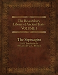 The Researchers Library of Ancient Texts Volume 3: The Septuagint
