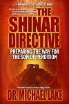 The Shinar Directive: Preparing the Way for the Son of Perdition 12 Pack Bulk Order Autographed