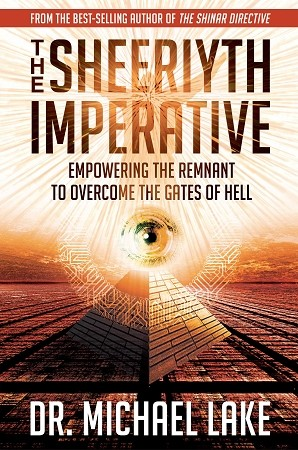 The Sheeriyth Imperative:  Empowering the Remnant to Overcome the Gates of Hell - Autographed  - Bulk 12 Pack