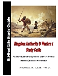 Kingdom Authority and Warfare Study MP3/PDF Download Edition